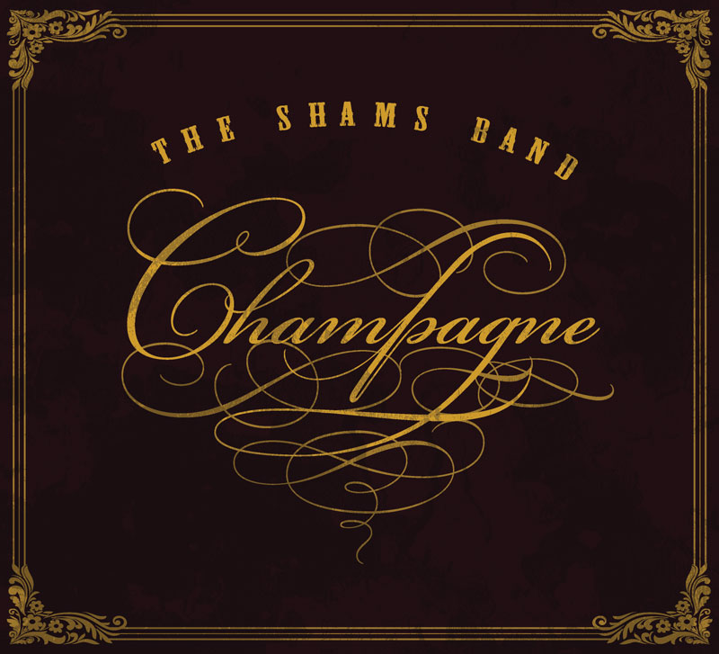 The Shams - Champagne